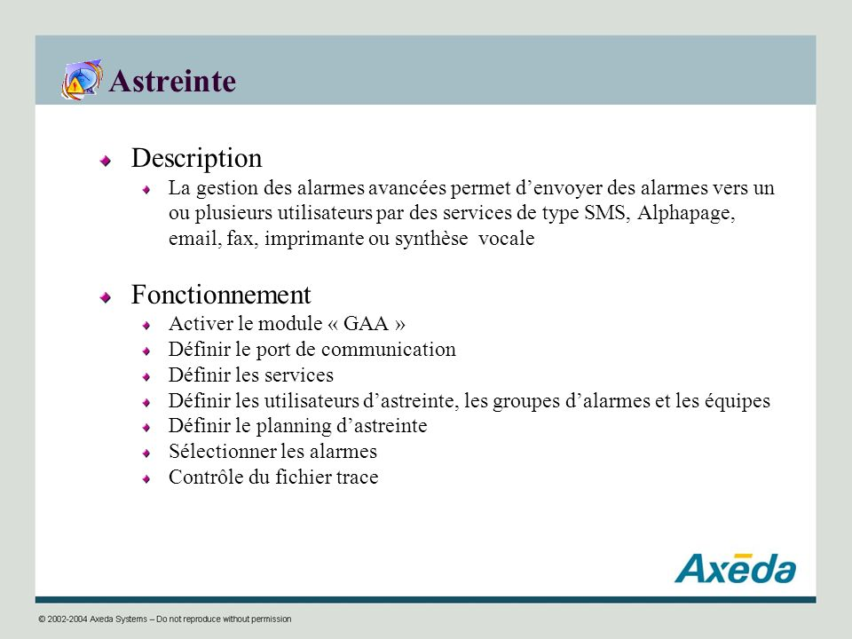 Astreinte Description Fonctionnement