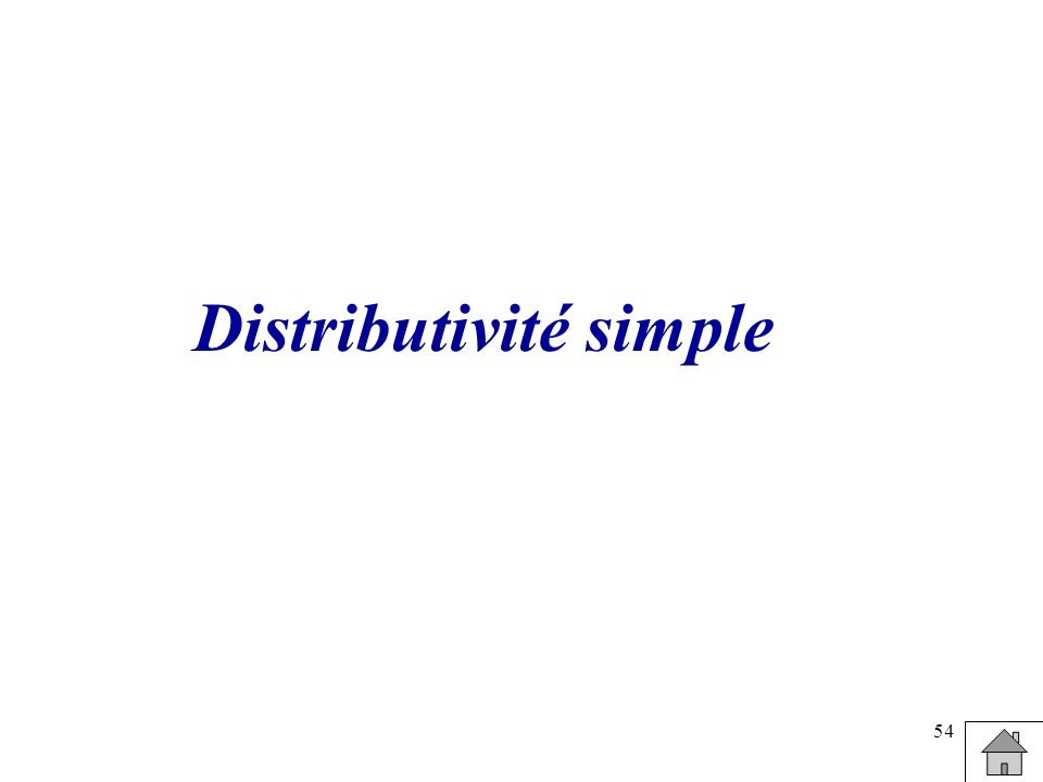 Distributivité simple