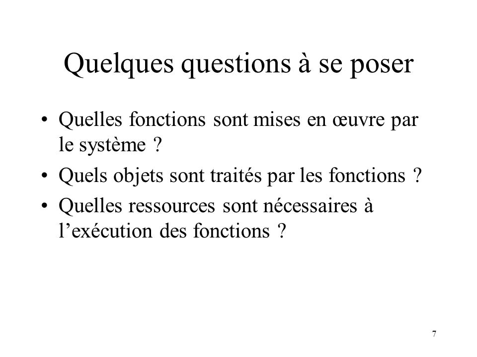 Quelques questions à se poser