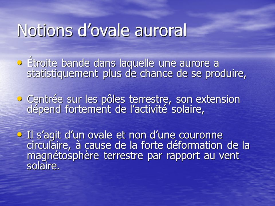 Notions d'ovale auroral