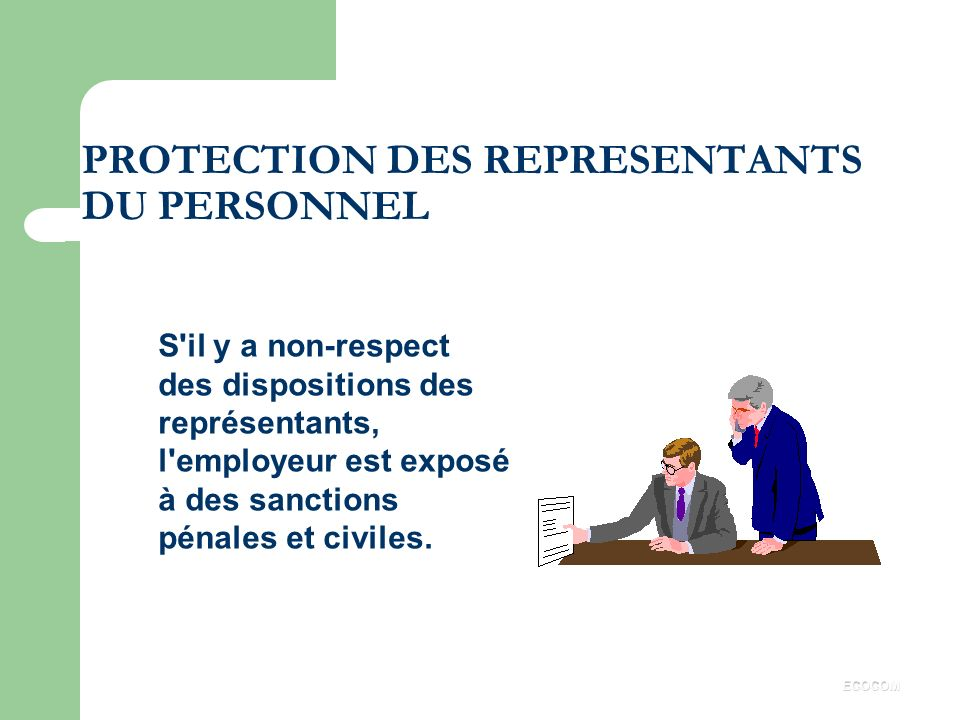 PROTECTION DES REPRESENTANTS DU PERSONNEL