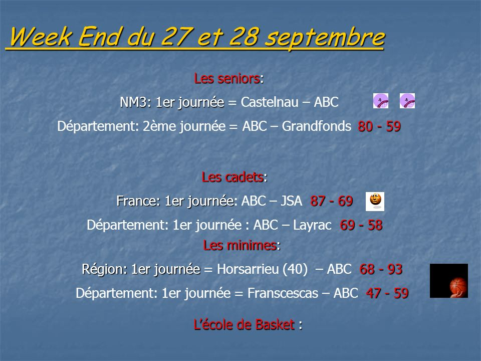 Week End du 27 et 28 septembre