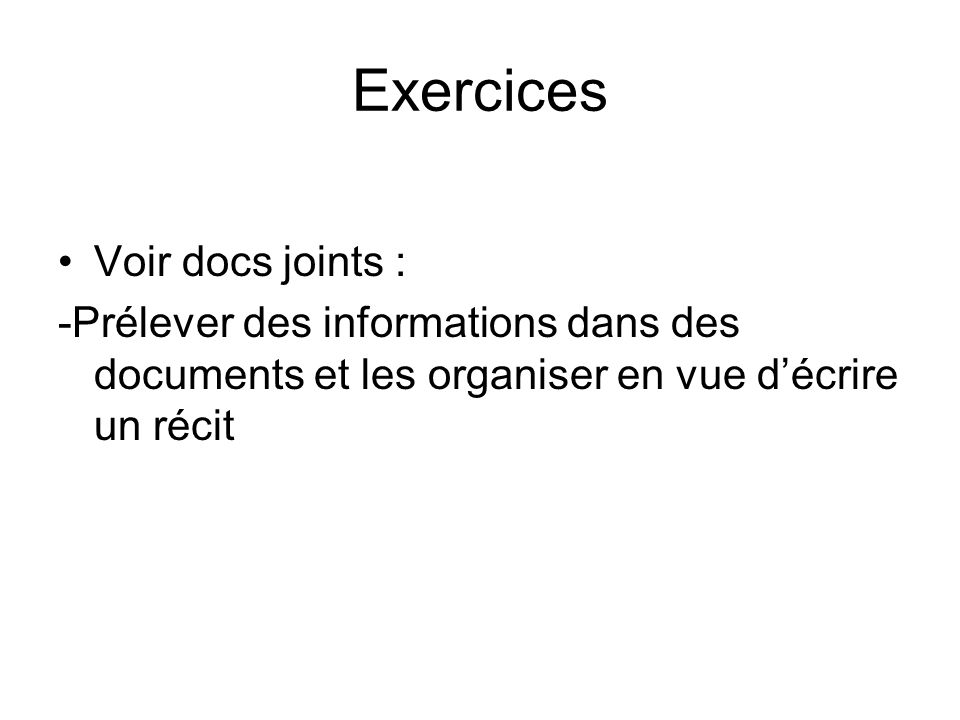 Exercices Voir docs joints :