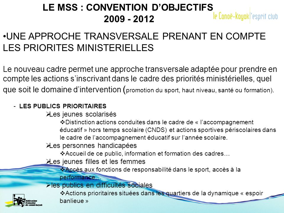 LE MSS : CONVENTION D'OBJECTIFS