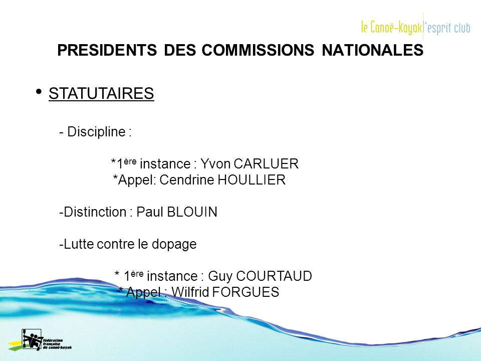 PRESIDENTS DES COMMISSIONS NATIONALES