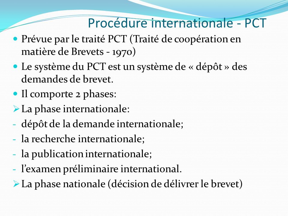 Procédure internationale - PCT