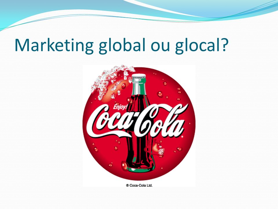 Marketing global ou glocal