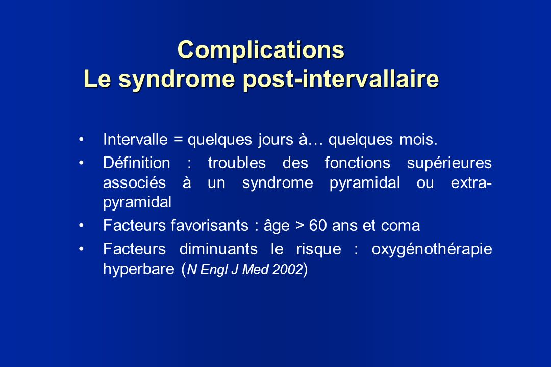 Complications Le syndrome post-intervallaire