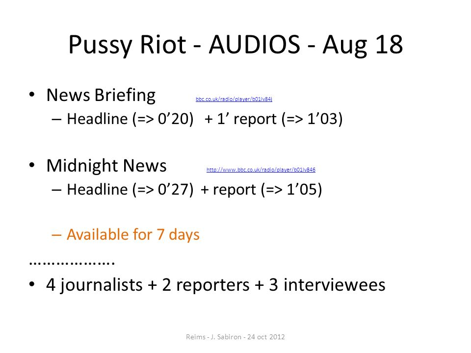 Pussy Riot - AUDIOS - Aug 18