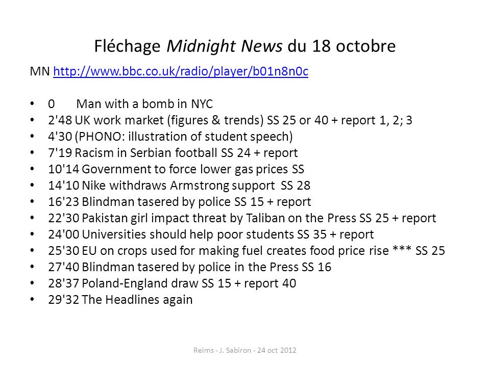 Fléchage Midnight News du 18 octobre