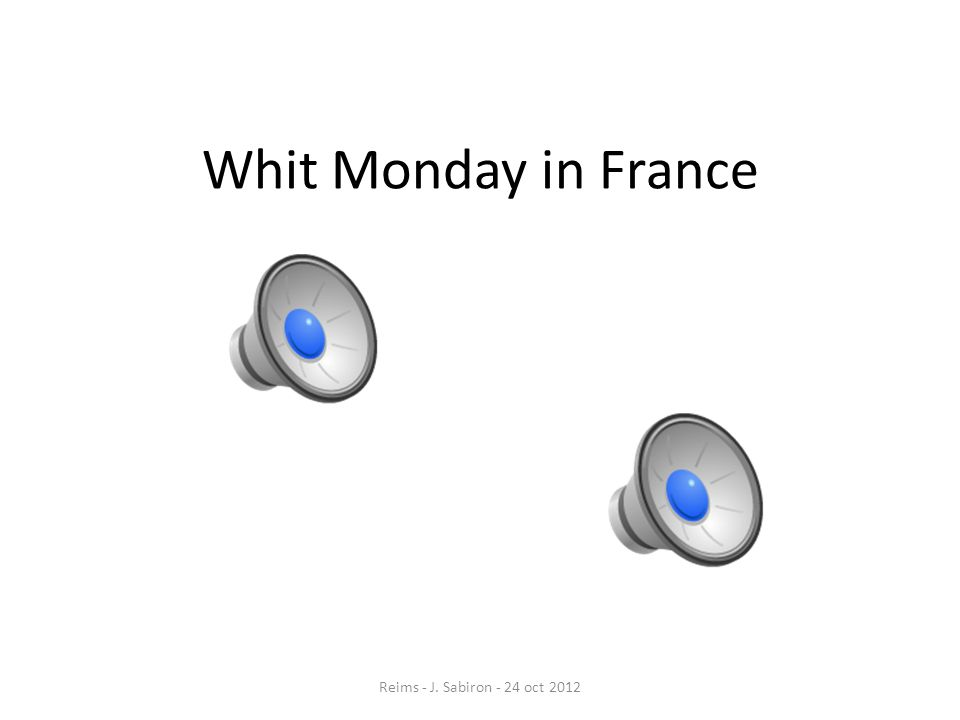 Whit Monday in France Reims - J. Sabiron - 24 oct 2012
