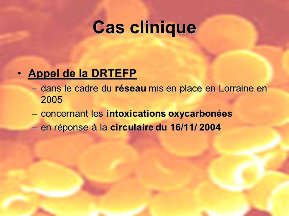 Cas clinique Appel de la DRTEFP