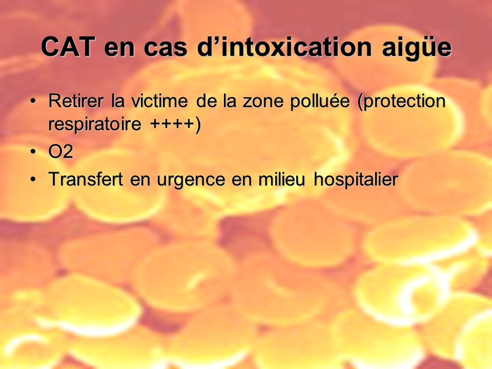 CAT en cas d'intoxication aigüe