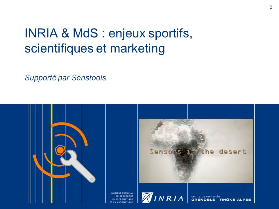 INRIA & MdS : enjeux sportifs, scientifiques et marketing