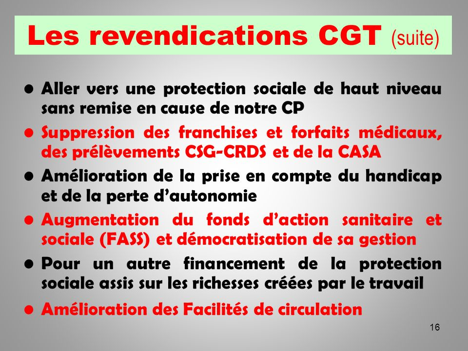 Les revendications CGT (suite)