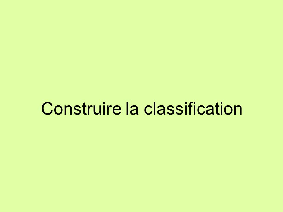 Construire la classification