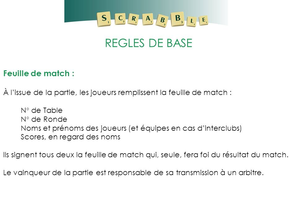 REGLES DE BASE Feuille de match :