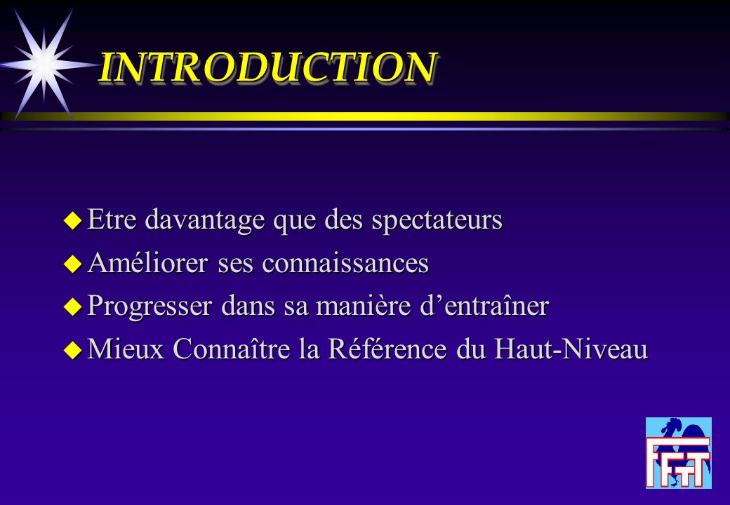 INTRODUCTION Etre davantage que des spectateurs