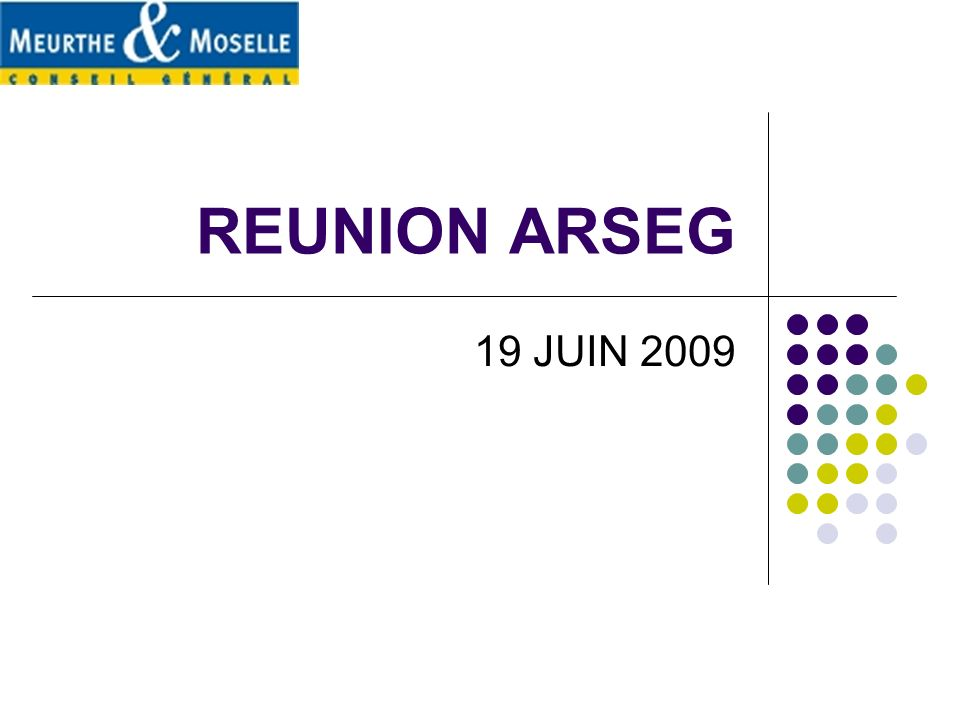 REUNION ARSEG 19 JUIN 2009