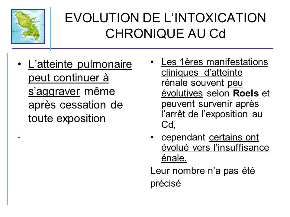 EVOLUTION DE L'INTOXICATION CHRONIQUE AU Cd