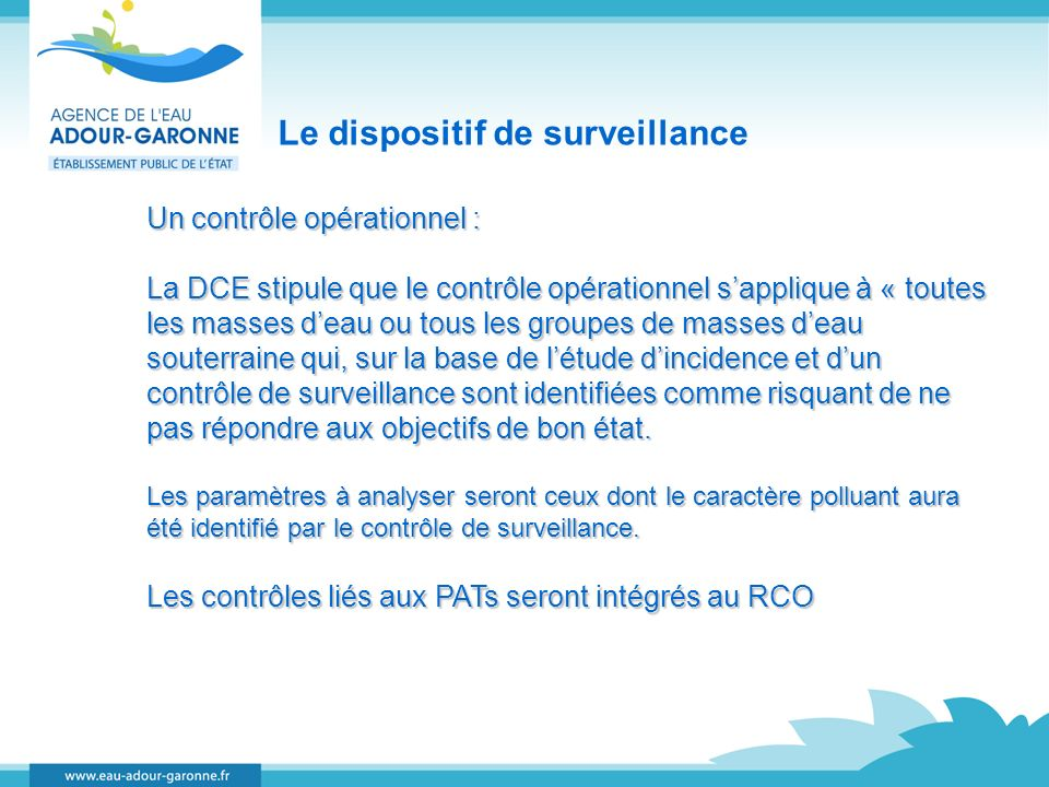 Le dispositif de surveillance