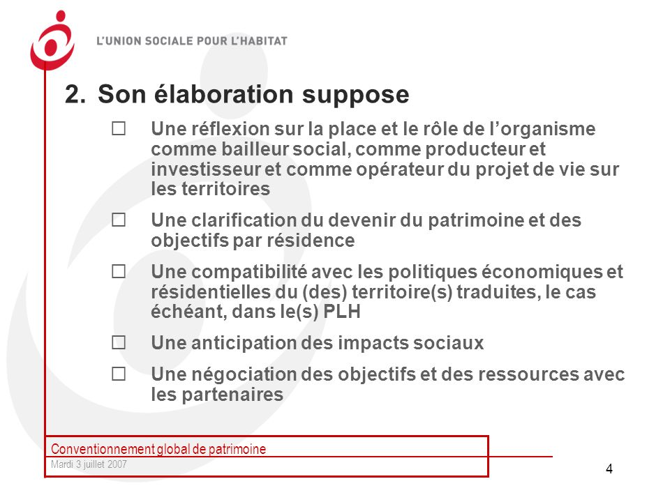 Son élaboration suppose