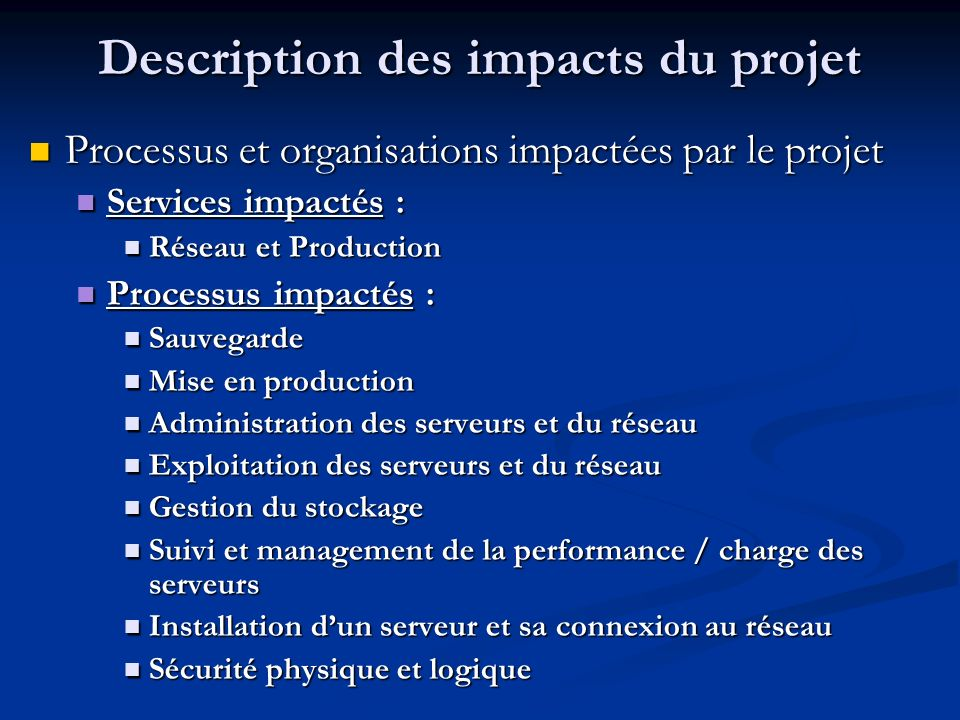 Description des impacts du projet