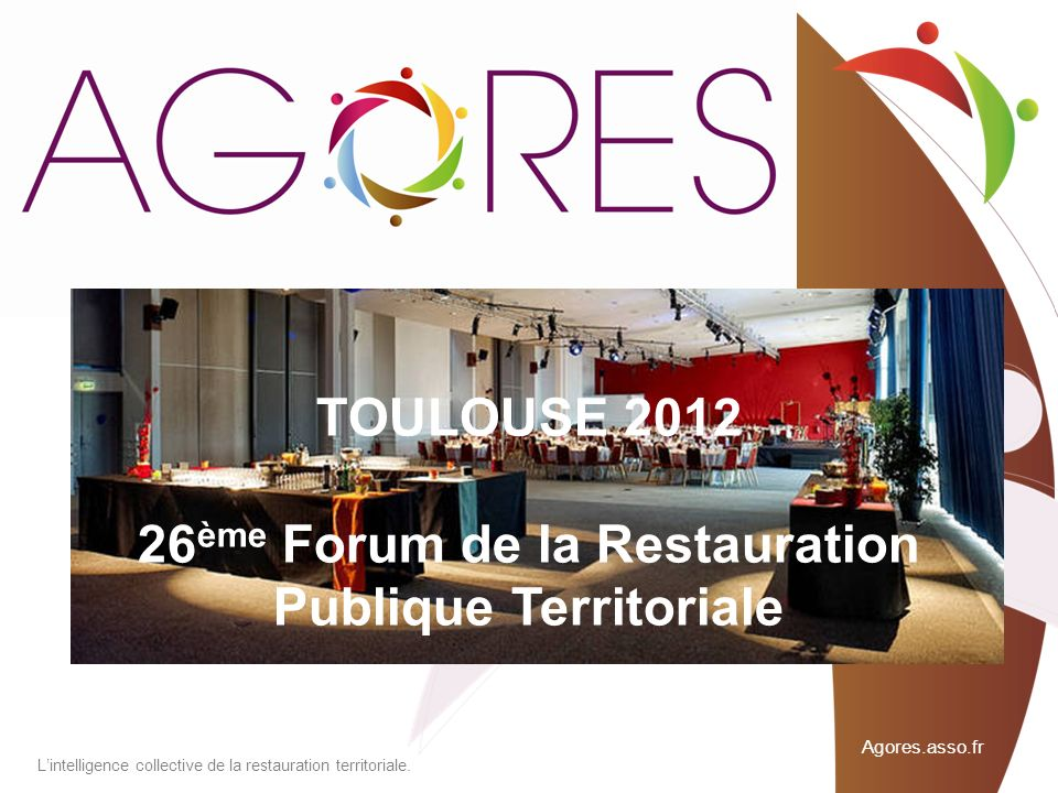 TOULOUSE ème Forum de la Restauration Publique Territoriale