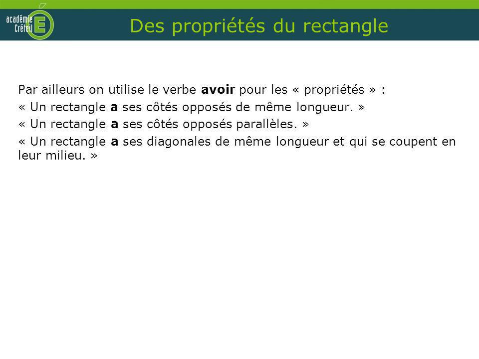 Des propriétés du rectangle