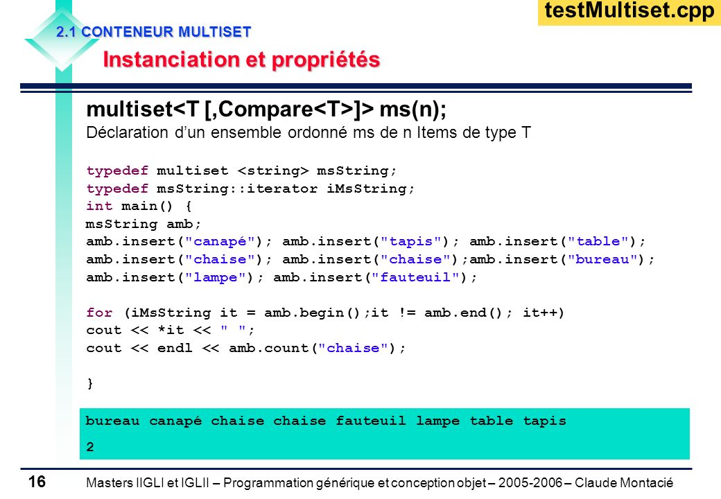 multiset<T [,Compare<T>]> ms(n);