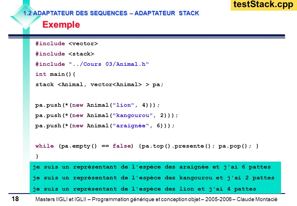 testStack.cpp Exemple 1.2 ADAPTATEUR DES SEQUENCES – ADAPTATEUR STACK