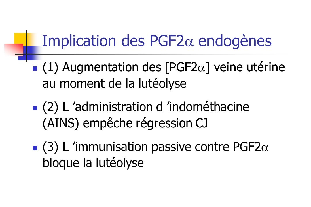 Implication des PGF2a endogènes