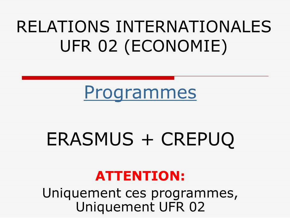 RELATIONS INTERNATIONALES UFR 02 (ECONOMIE)