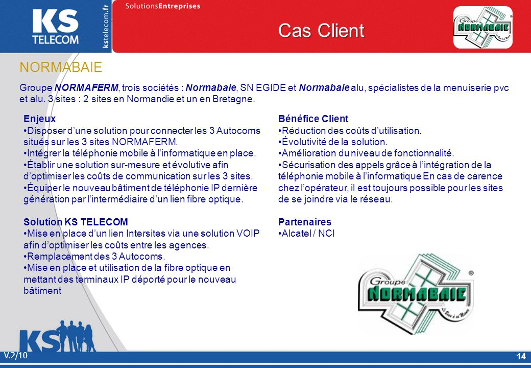 Cas Client NORMABAIE.