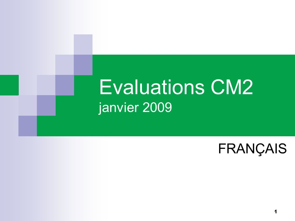 Evaluations CM2 janvier 2009