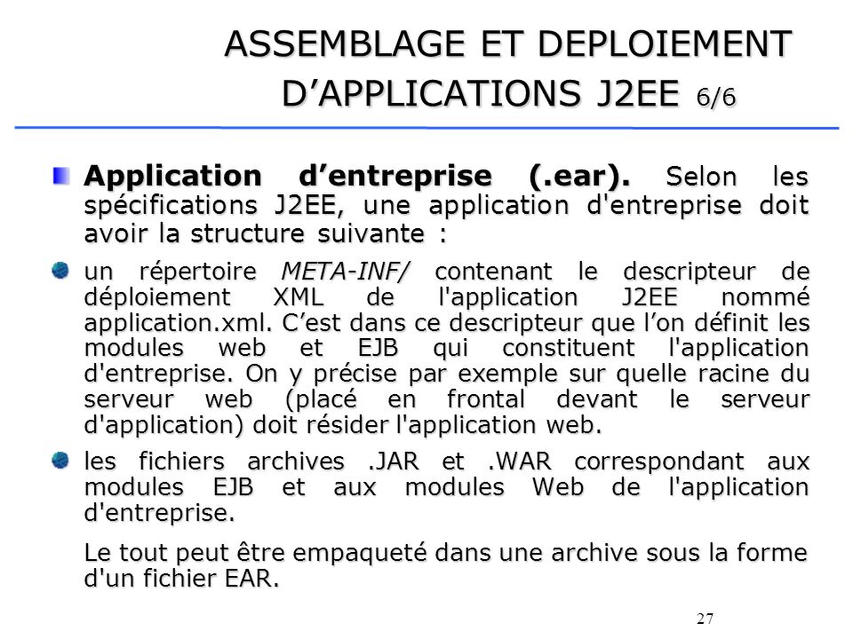 ASSEMBLAGE ET DEPLOIEMENT D'APPLICATIONS J2EE 6/6