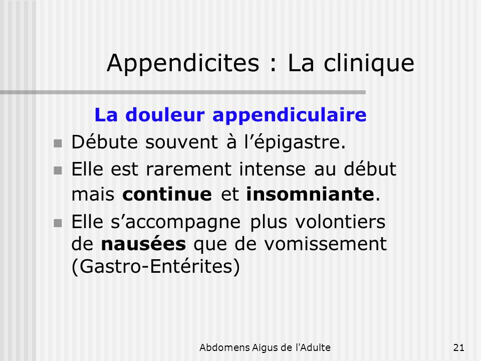 Appendicites : La clinique