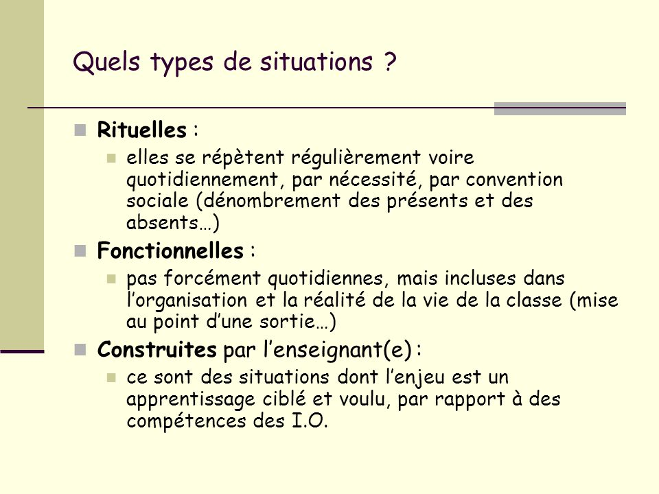 Quels types de situations