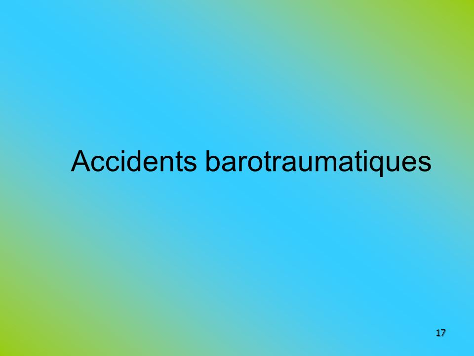 Accidents barotraumatiques