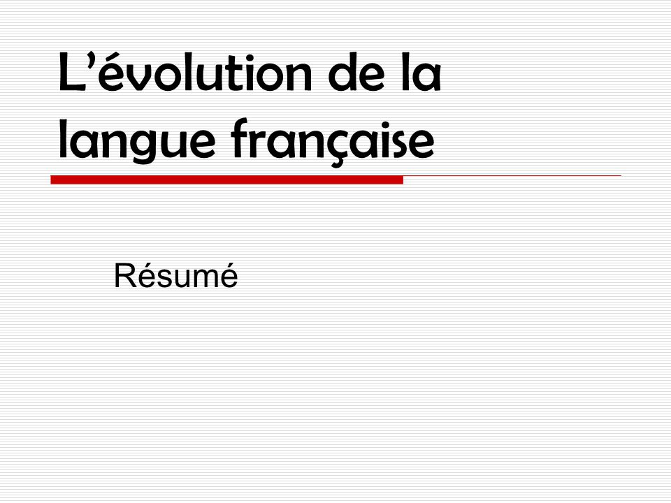 l u2019 u00e9volution de la langue fran u00e7aise