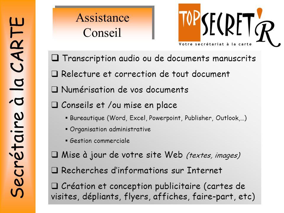 Secretaire A La CARTE Assistance Conseil