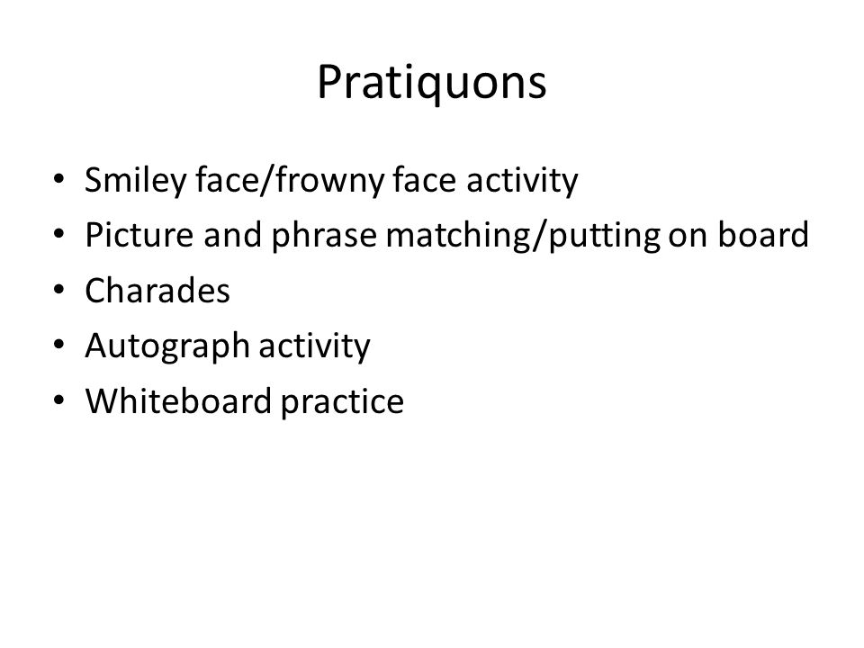 Pratiquons Smiley face/frowny face activity
