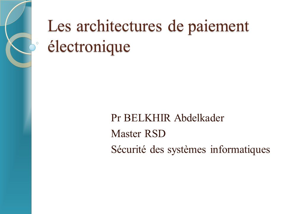 les architectures de paiement lectronique ppt t l charger. Black Bedroom Furniture Sets. Home Design Ideas