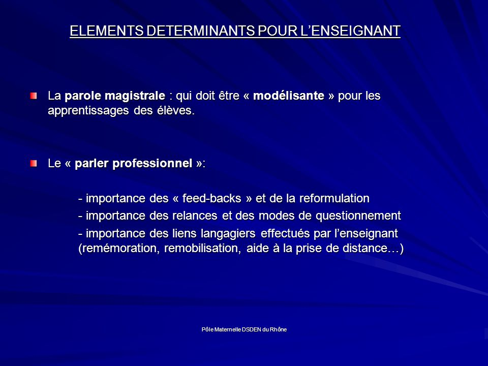 ELEMENTS DETERMINANTS POUR L'ENSEIGNANT