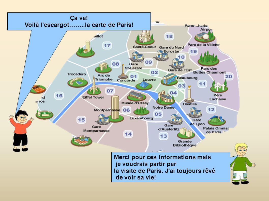 Voila Lescargotla Carte De Paris