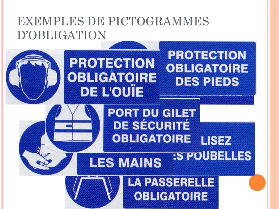 EXEMPLES DE PICTOGRAMMES D'OBLIGATION