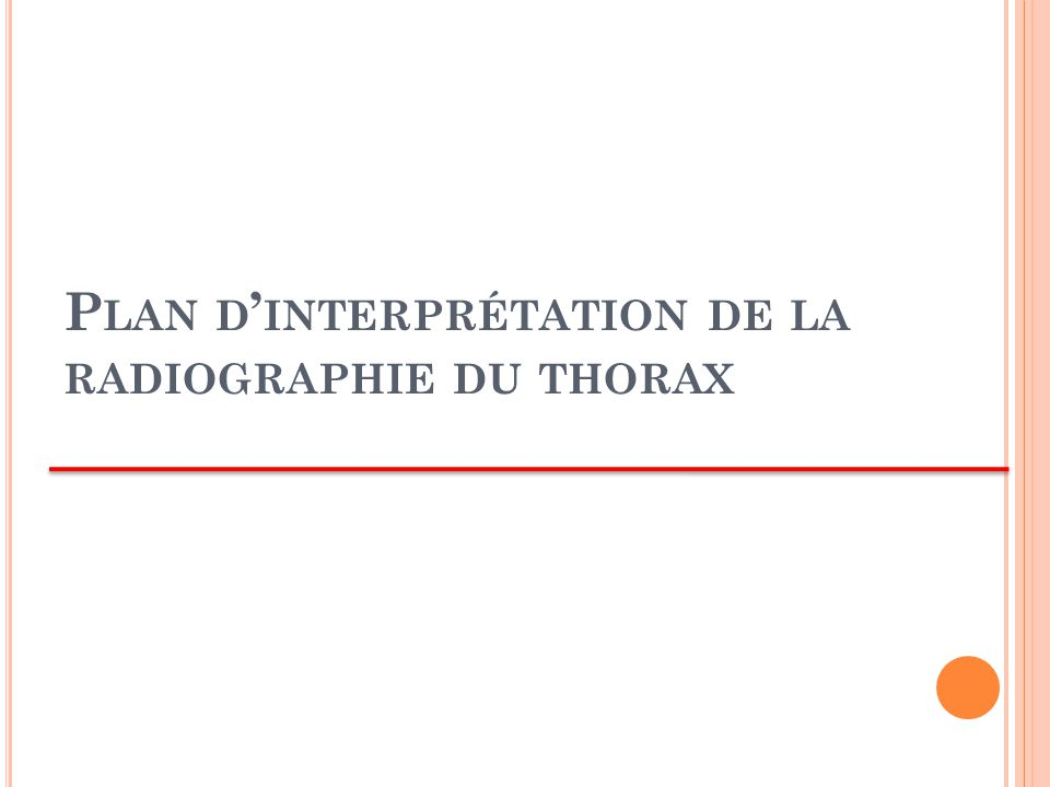 Plan d'interprétation de la radiographie du thorax