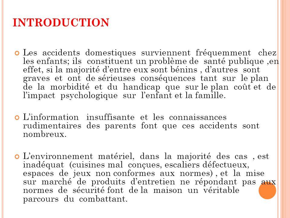 Prevention des accidents domestiques de l enfant ppt - Accidents domestiques chez les enfants ...