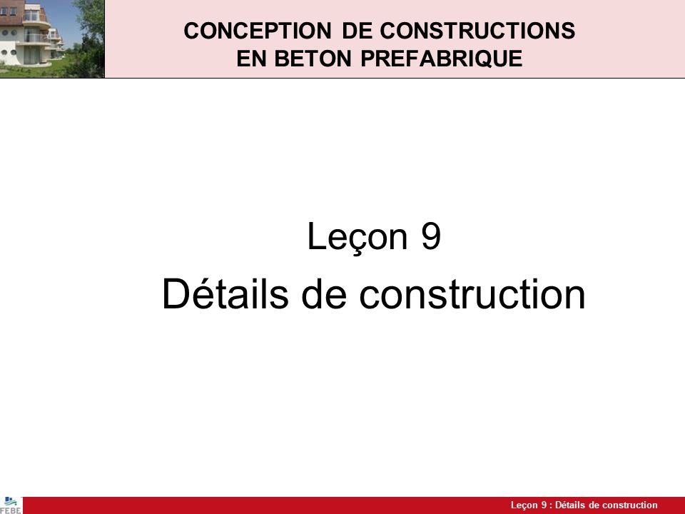 CONCEPTION DE CONSTRUCTIONS EN BETON PREFABRIQUE