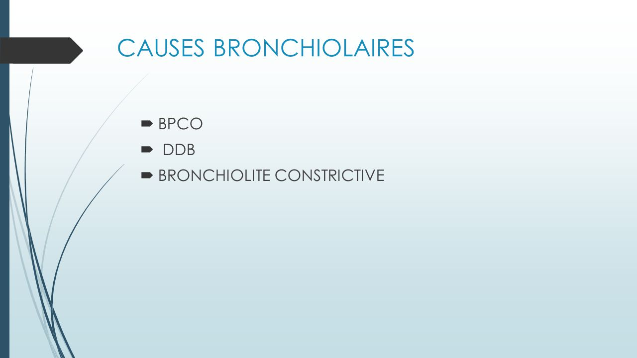 CAUSES BRONCHIOLAIRES